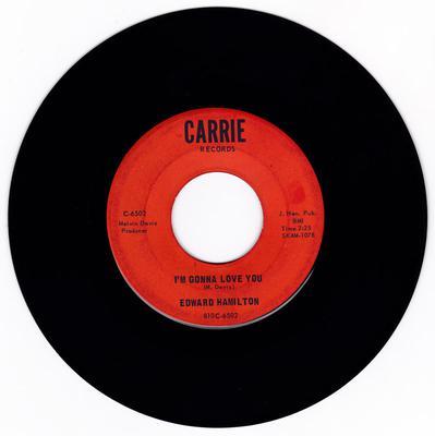 Edward Hamilton - I'm Gonna Love You / Call Me - Carrie C-6502