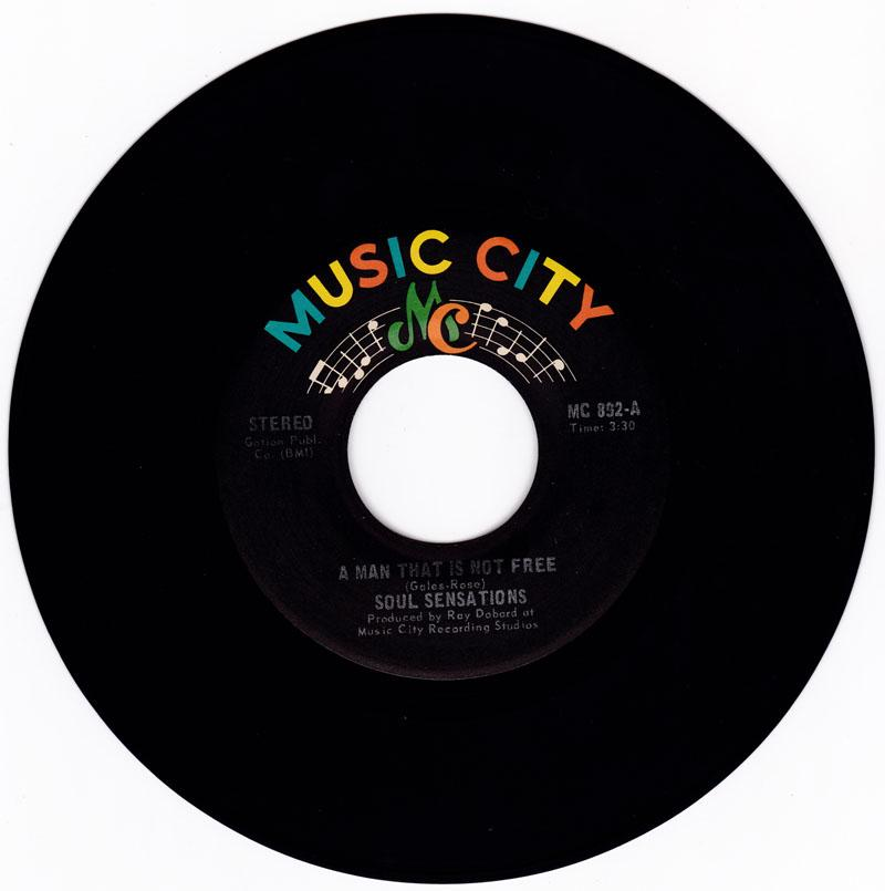 Soul Sensations - A Man That Is Not Free / When I Had You, Baby - Music City MC 892