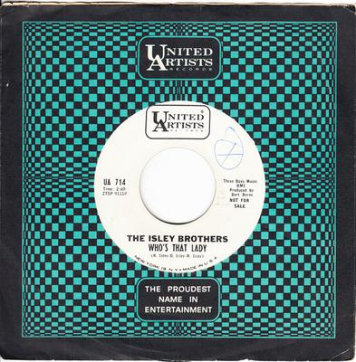 Isley Brothers - Who's That Lady / My Little Girl - United Artists UA 714 DJ