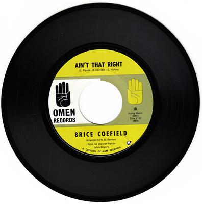 Brice Coefield - Ain't That Right / Just One More Night - Omen 10