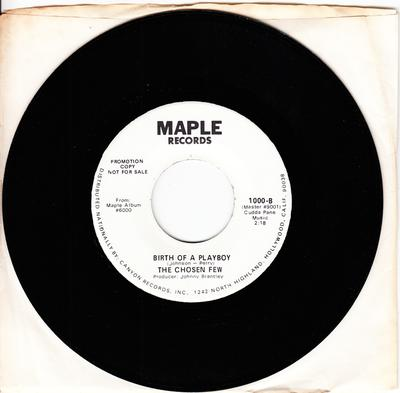 Chosen Few - Birth Of A Playboy / Taking All The Love I Can - Maple 1000 DJ