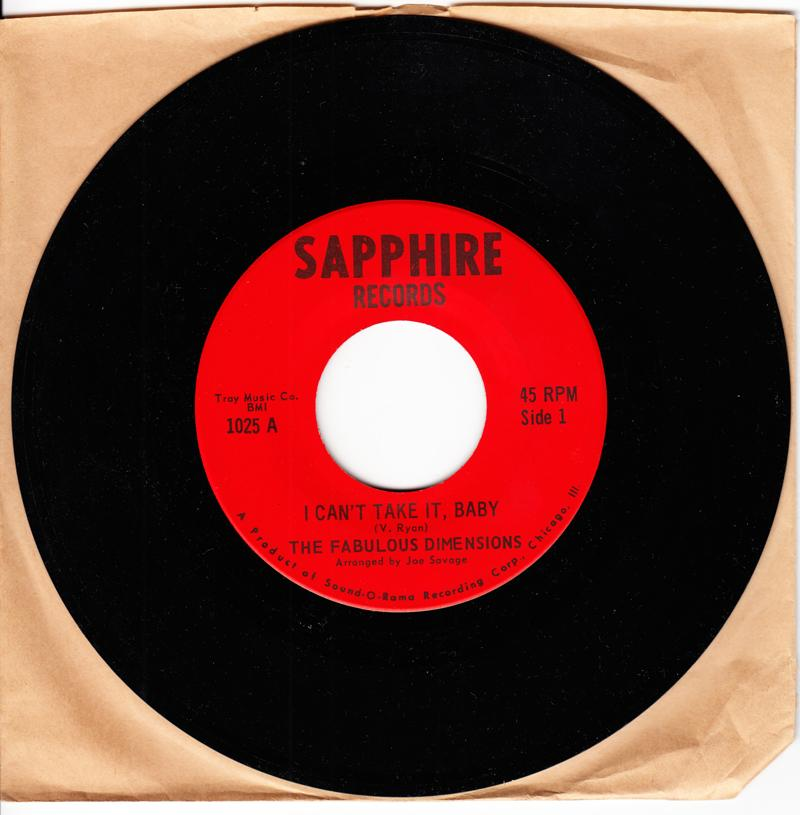 Fabulous Dimensions - I Can't Take It, Baby / same: instrumental - Sapphire 1025
