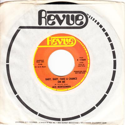Jack Montgomery - Baby, Baby, Take a Chance On Me / same: 2:40 version - Revue R 11009 DJ