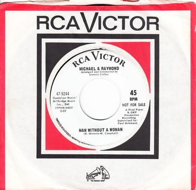 Michael & Raymond - Man Without A Woman / Walking The Dog - RCA 47-9244 DJ