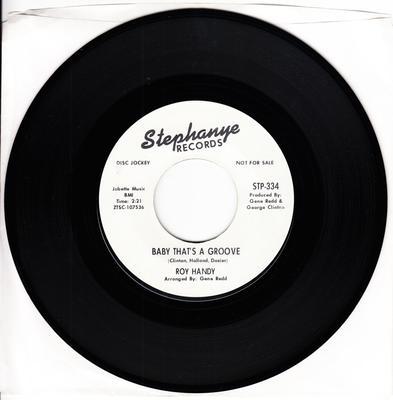 Roy Handy - Baby That's A Groove / Monkey See - Monkey Do - Stephanye STP 334 DJ