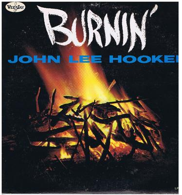 John Lee Hooker - Burnin' / 1962 Original press - Vee Jay LP 1043