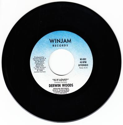 Derwin Woods - Is It Love / same: - Winjam WJ 002