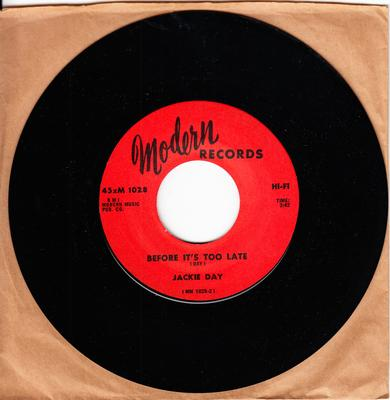 Jackie Day - Before It's Too Late / Without A Love - Modern 1028