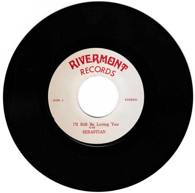 Sebastian - I'll Still Be Loving You / Reach A Little Higher - Rivermont  V 1782