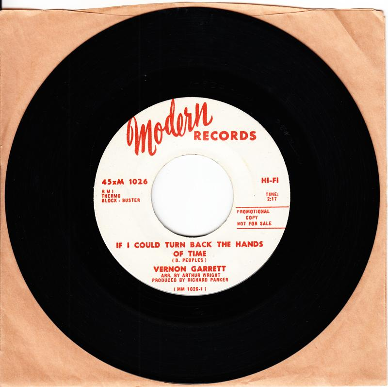 Vernon Garrett - If I Could Turn Back The Hands Of Time / You And M e Together - Modern 1026 DJ
