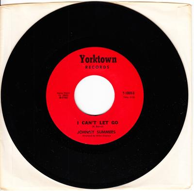 Johnny Summers - I Can't Let Go / Tell It Like I Feel - Yorktown Y 1009