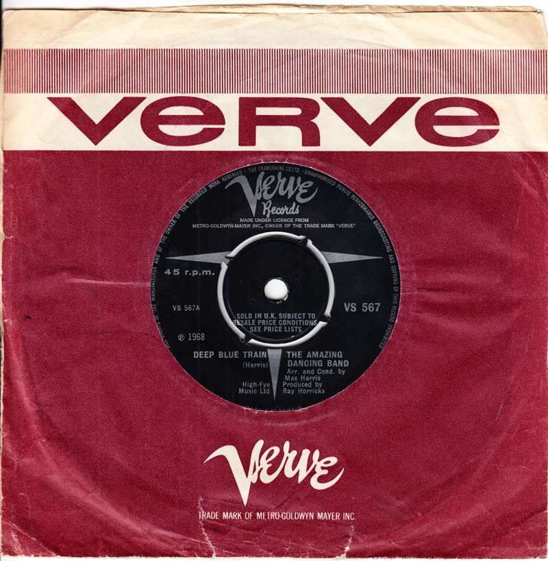 Amazing Dancing Band - Deep Blue Train / Simon Smith And His Amazing Dancing Bear - Verve VS 567