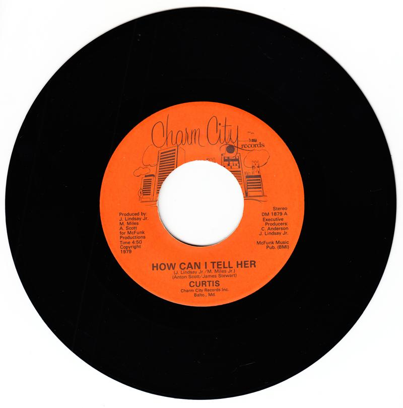 Curtis - How Can I Tell Her / I Remember - Charm City DM 1879