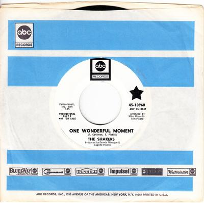 Shakers - One Wonderful Moment / Love, Love, Love - ABC 10960 DJ