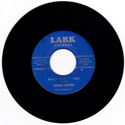 Bernie Moore - Which Way To Turn / I'm Still A Lonely Soldier - Lark