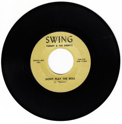 Tommy & The Derby's - Don't Play The Role / Handy Andy - Swing 1001