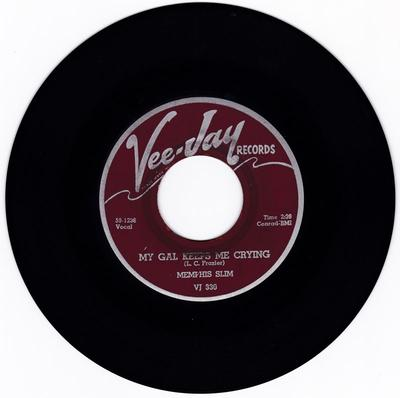 Memphis Slim - My Gal Keeps Me Crying / Steppin' Out - Vee Jay