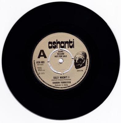 Sharon Forrester - Silly Wasn't I / version - Ashanti ASH 403 DJ