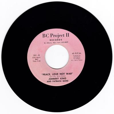 Johnny King and Fatback Band - Peace, Love Not War /  Keep On Brother Keep On - BC Project II 101