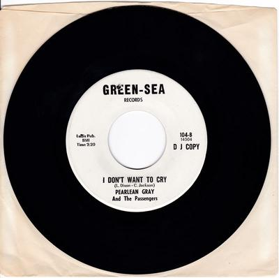 Pearlean Gray and the Passengers - I Don't Want To Cry - Green-Sea PROMO
