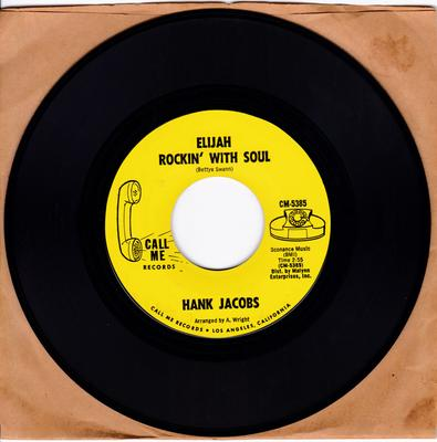 Hank Jacobs - Elijah Rockin With Soul - Call me