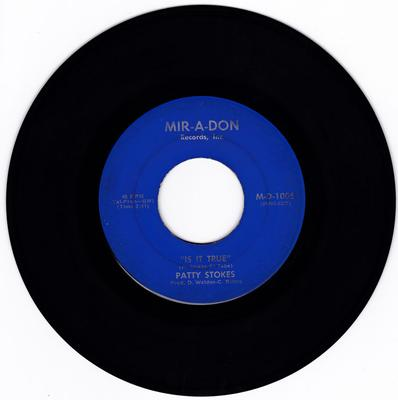Patty Stokes - Is It True / Good Girl (Can You Be) - Mir-A-Don