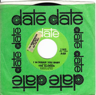 Glories - I Worship You Baby / Don't Dial My Number - Date 2-1615