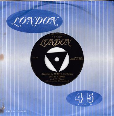 Tom Tall - Give Me a Chance / Remembering You - London HLU 8216