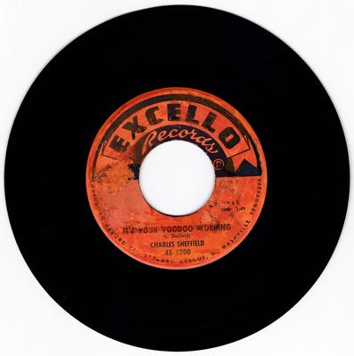 Charles Sheffield - It's Your Voodoo Working / Rock N Roll Train - Excello