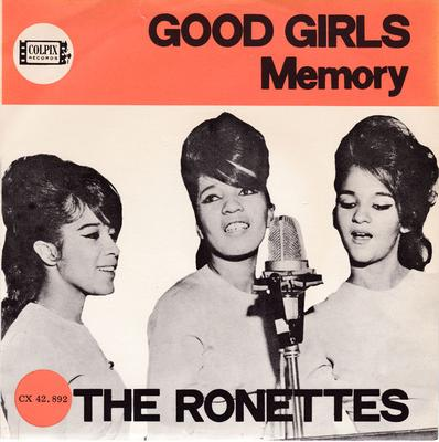 Ronettes - Good Girls / Memory - Colpix CX 42.892 Holland