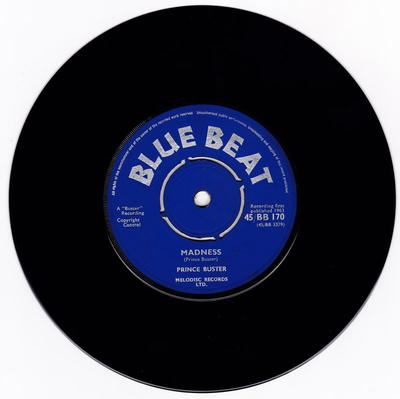 Prince Buster - Madness / Toothache - Blue Beat BB170