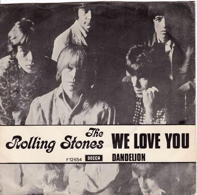 Rolling Stones - We Love You / Dandelion - Decca F 12654 PS
