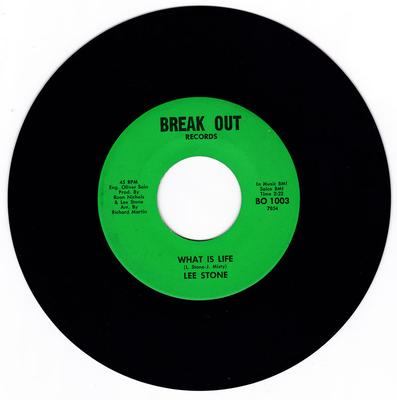 Lee Stone - What Is Life / Eyes Full Of Starshine - Break Out BO 1003