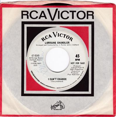 Lorraine Chandler - I Can't Change / Oh How I Need Your Love - RCA 9349 DJ