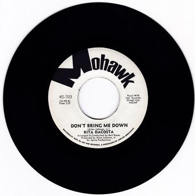 Rita DaCosta - Don't Bring Me Down - Mohawk 703 DJ