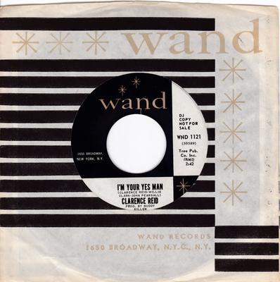 Clarence Reid - I'm Your Yes Man / Your Love Is All The Help I Need - Wand WND 1121 DJ