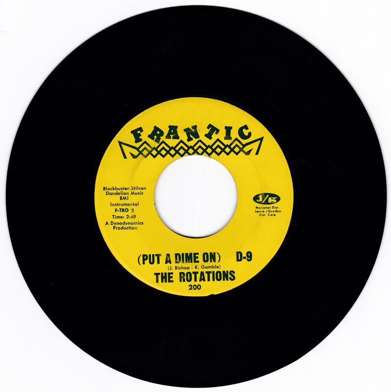 Rotations - ( Put A Dime On ) D-9 / same: instrumental version - Frantic 200