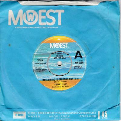 Sisters Love - I'm Learning To Trust My Man / Try It, You'll Like - Mowest MW 3009 DJ