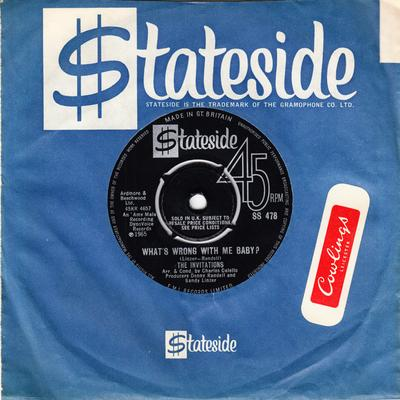 Invitations - What's Wrong With Me Baby / Why Did My Baby Turn Bad - Stateside SS 478
