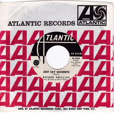 Esther Philips - Just Say Goodbye / I Could Have Told You - Atlantic 2324 DJ