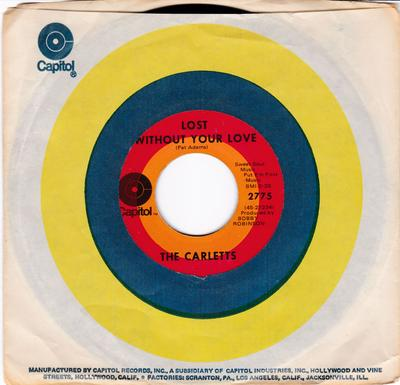 Carletts - Lost Without Your Love / I'm Getting Tired - Capitol 2775