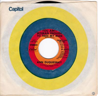 Ann Duquesnay - You Ain't Woman Enough To Take My Man / The National Anthem Of Soul - Capitol 2525 DJ
