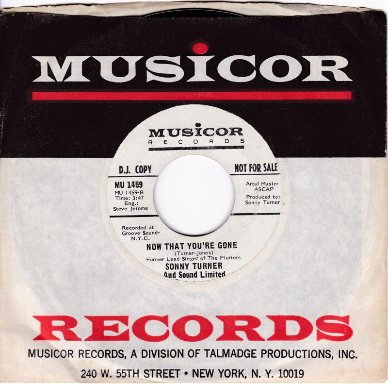 Sonny Turner and Sounds Limited - Now That You're G one / Chicago Woman - Musicior MU 1459 DJ