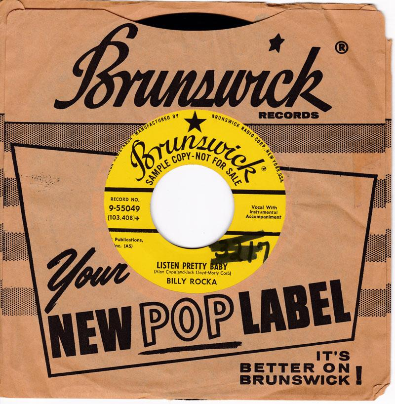 Billy Rocka - Listen Pretty Baby / I'm Gonna Sit Right Down And Cry - Brunswick 9-55049 DJ