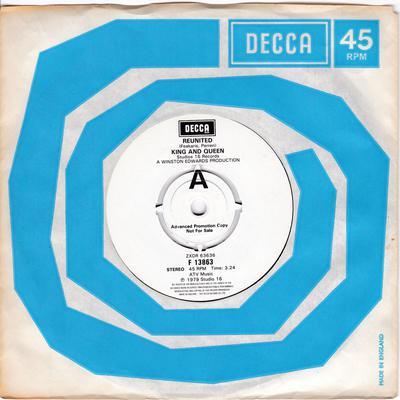 King and Queen - Reunited / Reunited dub - Decca F 13863 DJ
