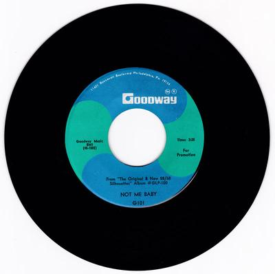 Silhouettes - Not Me Baby / Caucho Serenade - Goodway G101 DJ