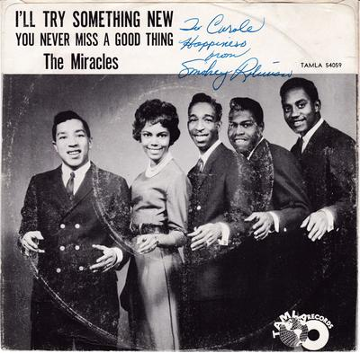 Miracles - I'll Try Something New / blank - Tamla 54059 DJ PS autographed