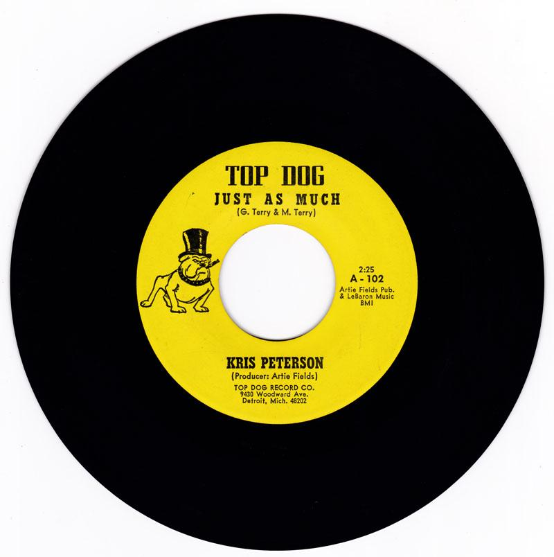 Kris Peterson - Just As Much / Unbelievable - Top Dog 102