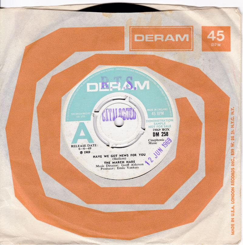 March Hare - Have wE Got News For You / I Could Make It There With You - Deram DM 258 DJ