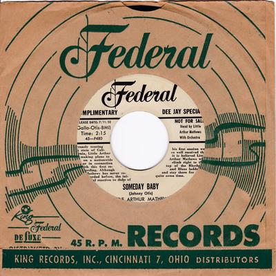 Little Artur Mathews - Someday Baby / I'm Gonna Whale On You - Federal 12232 DJ